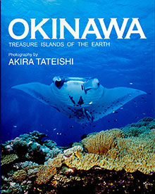 OKINAWA TREASURE ISLANDS OF THE EARTH